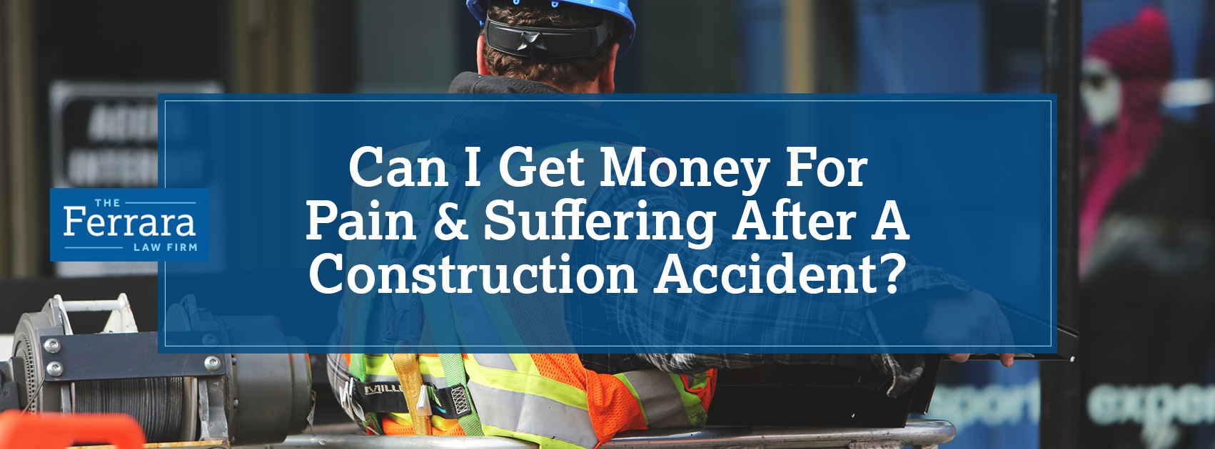 Pain and Suffering After a Construction Accident