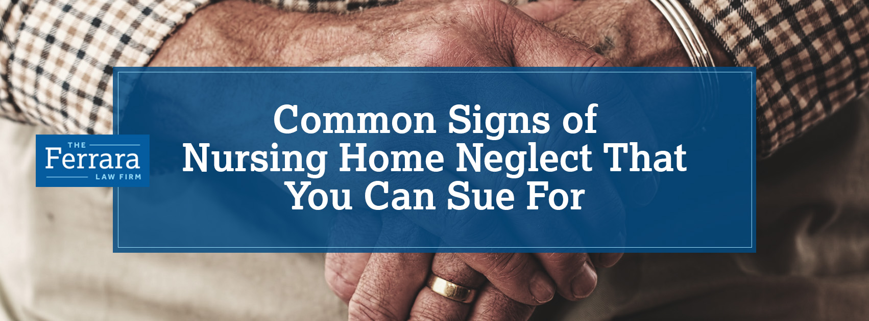 Common Signs Of Nursing Home Neglect