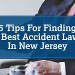 Finding the Best Accident Lawyer in New Jersey