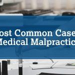 Common Medical Malpractice