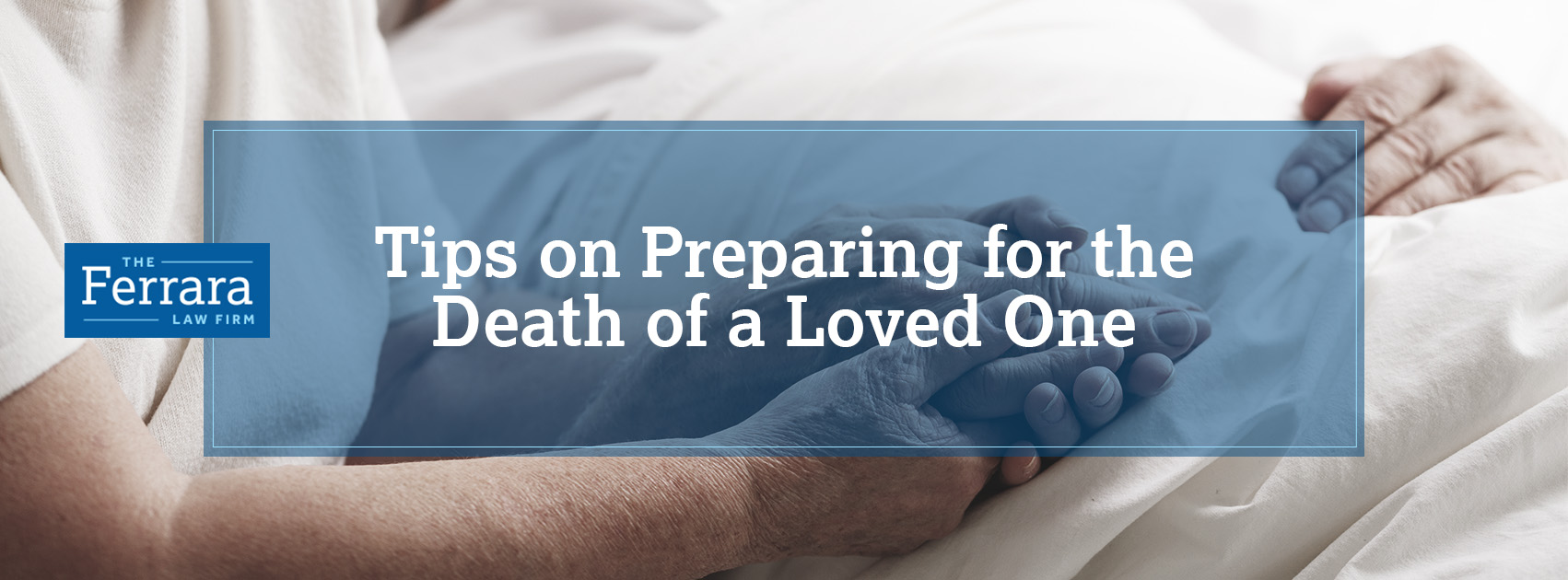 tips on preparing for the death of a loved one new jersey personal